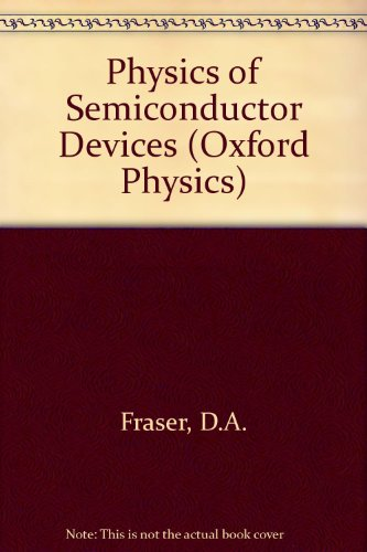 9780198518594: Physics of Semiconductor Devices 3/E (Oxford Physics Series)