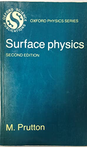 9780198518631: Surface Physics (Oxford Physics Series)