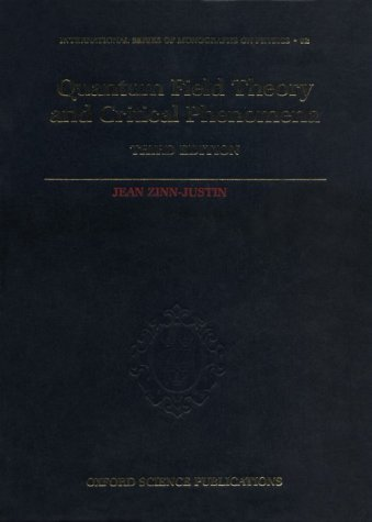 9780198518822: Quantum Field Theory and Critical Phenomena (The International Series of Monographs on Physics)