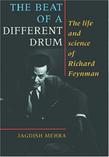 9780198518877: The Beat of a Different Drum: Life and Science of Richard P. Feynman