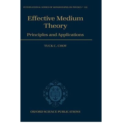 9780198518914: Effective Medium Theory: Principles and Applications (International Series of Monographs on Physics (Oxford, England), 102.)