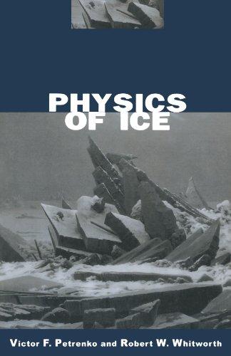9780198518945: Physics of Ice