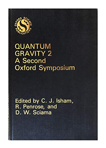 9780198519522: Quantum Gravity 2: A Second Oxford Symposium