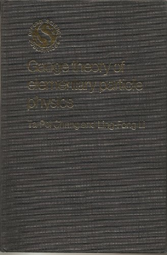 9780198519560: Gauge Theory of Elementary Particle Physics