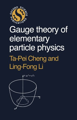 9780198519614: Gauge Theory of Elementary Particle Physics