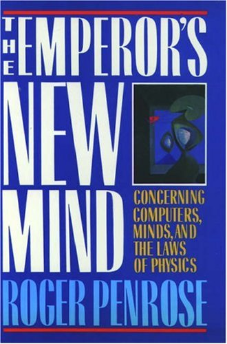 9780198519737: The Emperor's New Mind: Concerning Computers, Minds and the Laws of Physics