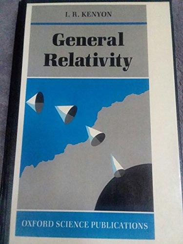 9780198519959: General Relativity