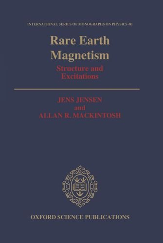 Rare Earth Magnetism: Structures and Excitations (International: Jens Jensen ,