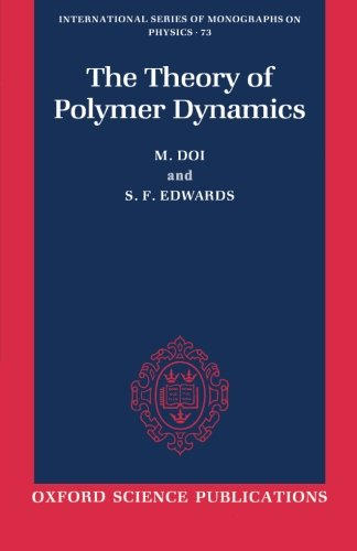 9780198520337: The Theory of Polymer Dynamics (International Series of Monographs on Physics)