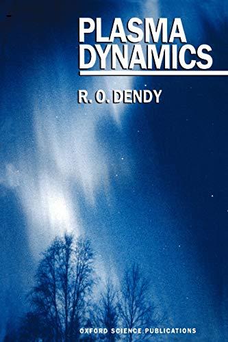 9780198520412: Plasma Dynamics (Oxford Science Publications)