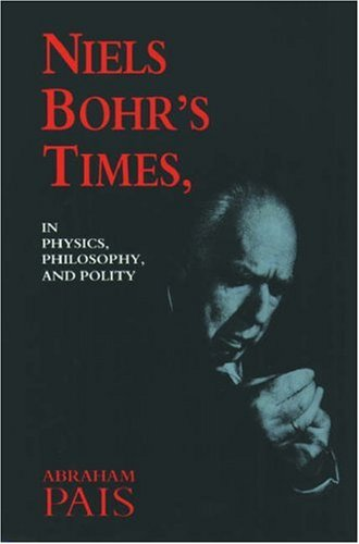 9780198520498: Niels Bohr's Times: In Physics, Philosophy, and Polity