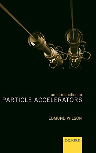 9780198520542: An Introduction to Particle Accelerators