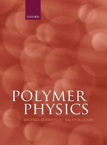 9780198520597: Polymer Physics (Chemistry)
