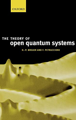 9780198520634: The Theory of Open Quantum Systems