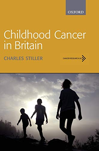 Childhood Cancer in Britain Incidence, Survival and Mortality