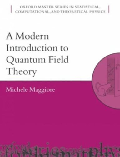 9780198520733: A Modern Introduction to Quantum Field Theory