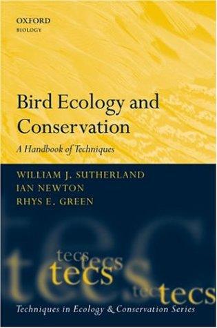 9780198520856: Bird Ecology and Conservation: A Handbook of Techniques (Techniques in Ecology & Conservation)