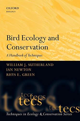 9780198520863: Bird Ecology and Conservation: A Handbook of Techniques (Techniques in Ecology & Conservation)