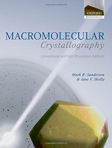 9780198520979: Macromolecular Crystallography: conventional and high-throughput methods