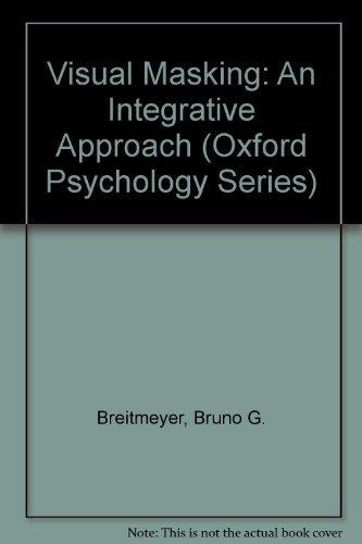 9780198521051: Visual Masking: An Integrative Approach (Oxford Psychology Series)