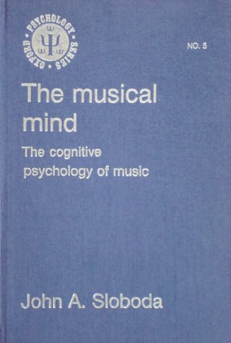 9780198521143: The Musical Mind: The Cognitive Psychology of Music (Oxford Psychology Series)