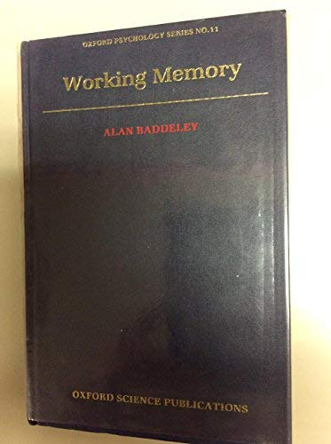 9780198521167: Working Memory (Oxford Psychology Series)