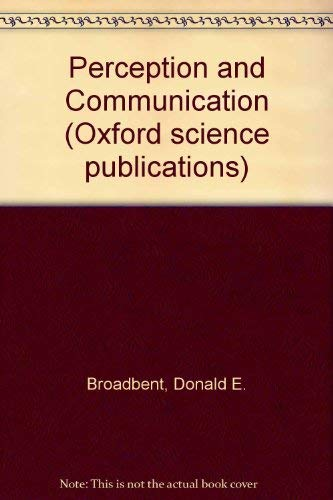 9780198521716: Perception and Communication (Oxford science publications)