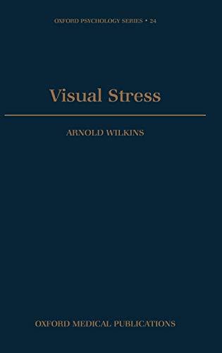9780198521747: Visual Stress (Oxford Psychology Series)