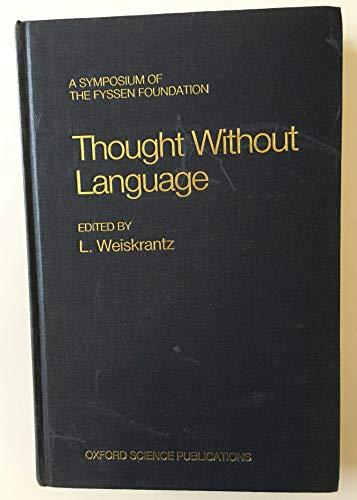 9780198521808: Thought Without Language (A Fyssen Foundation Symposium)