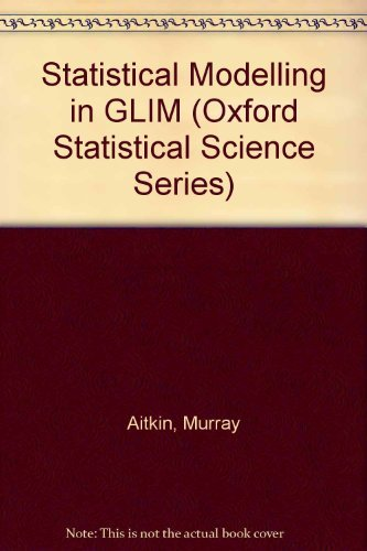 Statistical Modelling in GLIM