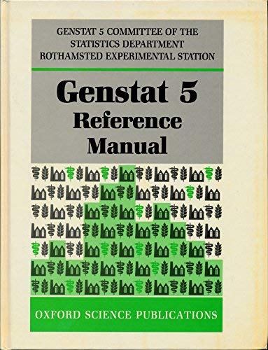 9780198522126: Genstat 5 Reference Manual (Oxford science publications)
