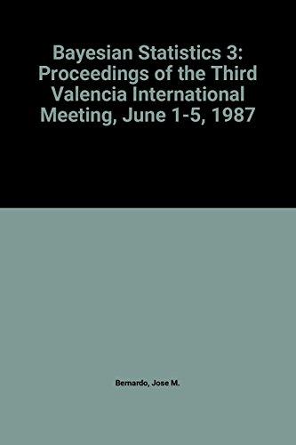 9780198522201: Bayesian Statistics 3: Proceedings of the Third Valencia International Meeting, June 1-5, 1987