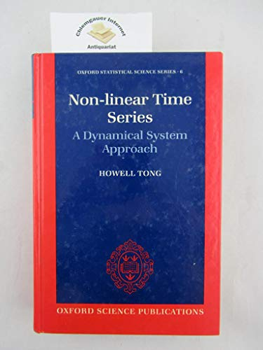 9780198522249: Non-linear Time Series: A Dynamical System Approach (Oxford Statistical Science)