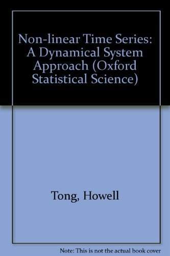 9780198522249: Non-Linear Time Series: A Dynamical System Approach (Oxford Statistical Science Series, Vol 6)