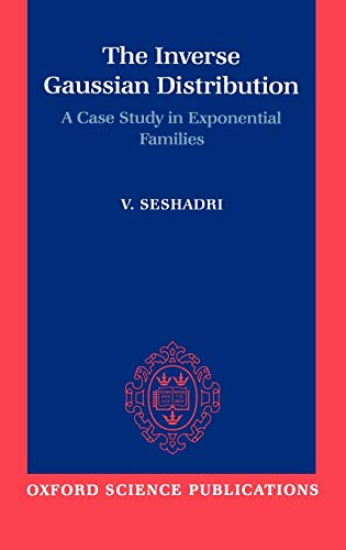 9780198522430: The Inverse Gaussian Distribution: A Case Study in Exponential Families