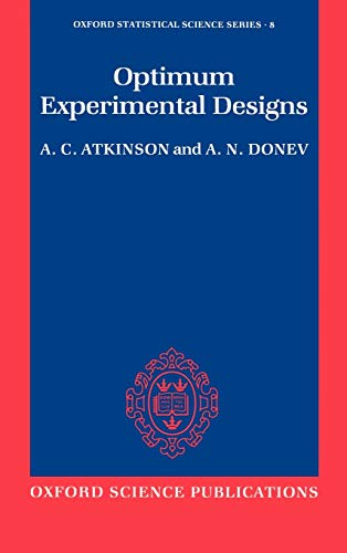 9780198522546: Optimum Experimental Designs (Oxford Statistical Science Series)