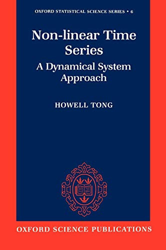 9780198523000: Non-Linear Time Series ' a Dynamical System Approach ' (Oxford Statistical Science Series)