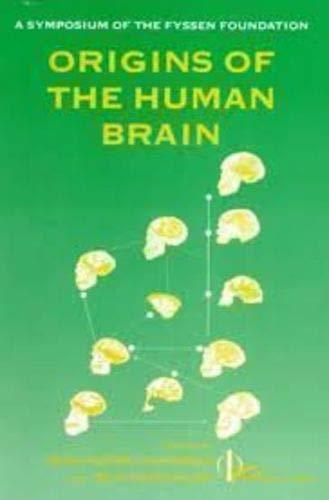 9780198523079: Origins of the Human Brain