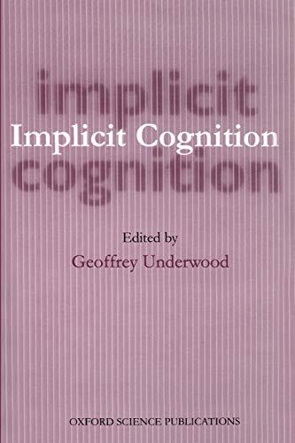 9780198523109: Implicit Cognition (Oxford Science Publications)