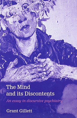 9780198523130: The Mind and Its Discontents: An Essay in Discursive Psychiatry