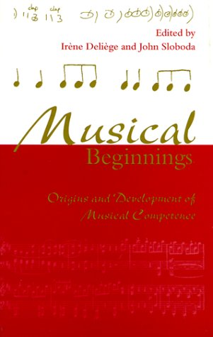 9780198523338: Musical Beginnings: Origins and Development of Musical Competence