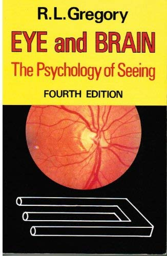 9780198523406: Eye and Brain: The Psychology of Seeing