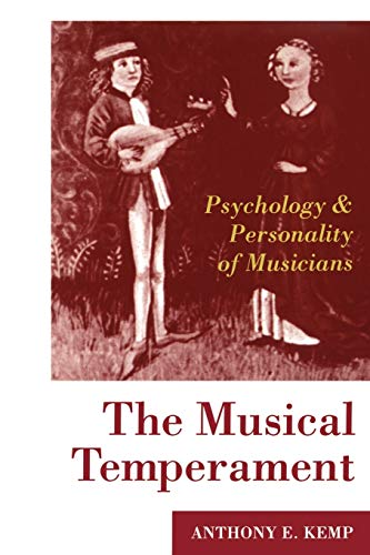 9780198523628: The Musical Temperament: Psychology and Personality of Musicians