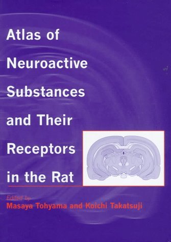 9780198523727: Atlas of Neuroactive Substances and Their Receptors in the Rat