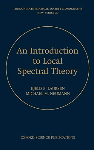 Introduction to Local Spectral Theory: Laursen, Kjeld B.;