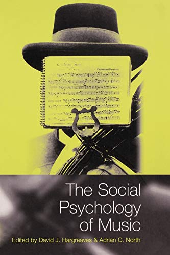 9780198523833: The Social Psychology of Music