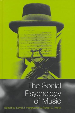 9780198523840: The Social Psychology of Music