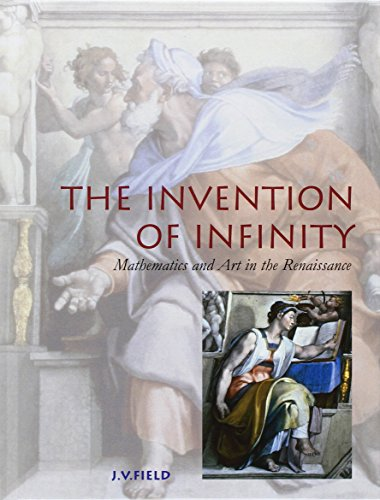 9780198523949: The Invention of Infinity: Mathematics and Art in the Renaissance