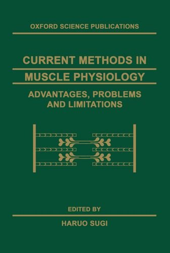 9780198523970: Current Methods in Muscle Physiology: Advantages, Problems, and Limitations (Oxford Science Publications)