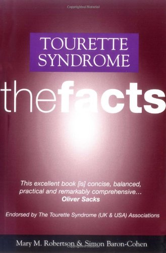 9780198523987: Tourette's Syndrome: The Facts (The Facts Series)